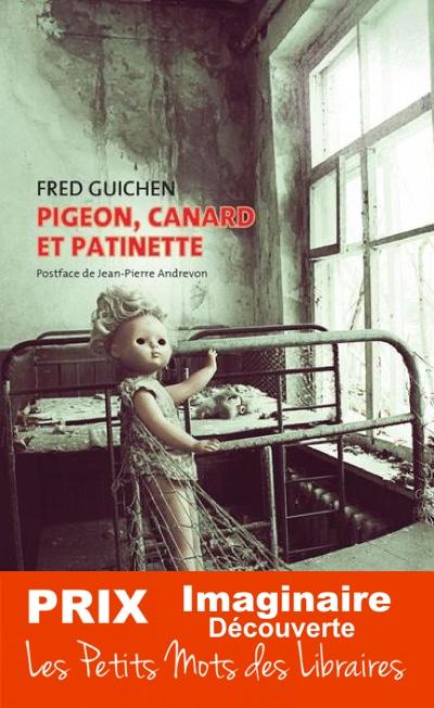 Pigeon Canard et Patinette de Fred Guichen
