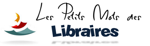 Les petits mots des libraires