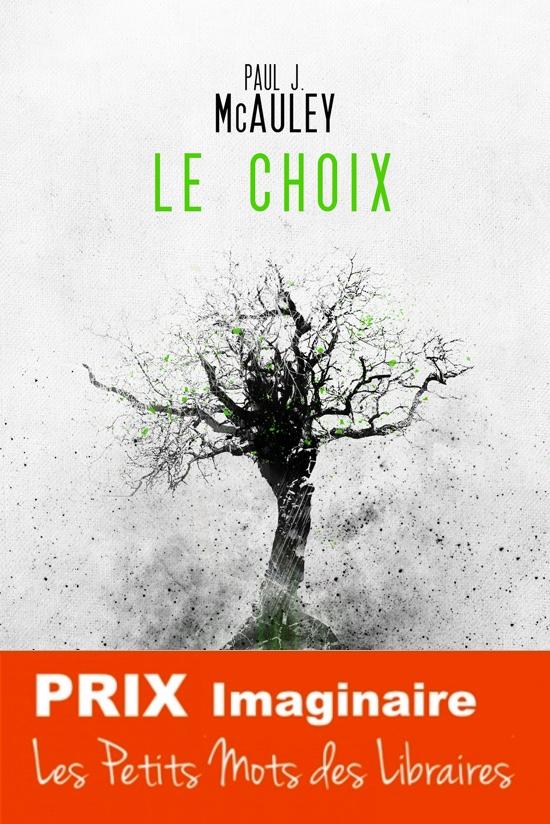 Le-Choix-Paul-Mcauley-Prix-Imaginaire-2017