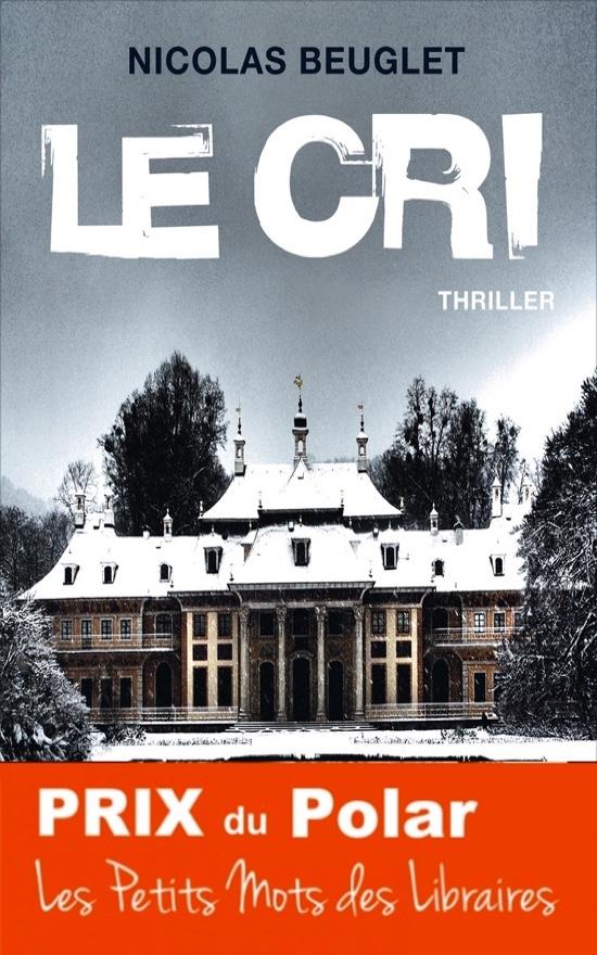le-cri-Nicolas-Beuglet-XO-Editions-Prix-du-Polar-2017
