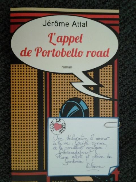 1_L-appel-de-Portobello-Road_Jerome-Attal_Editions-Robert-Laffont