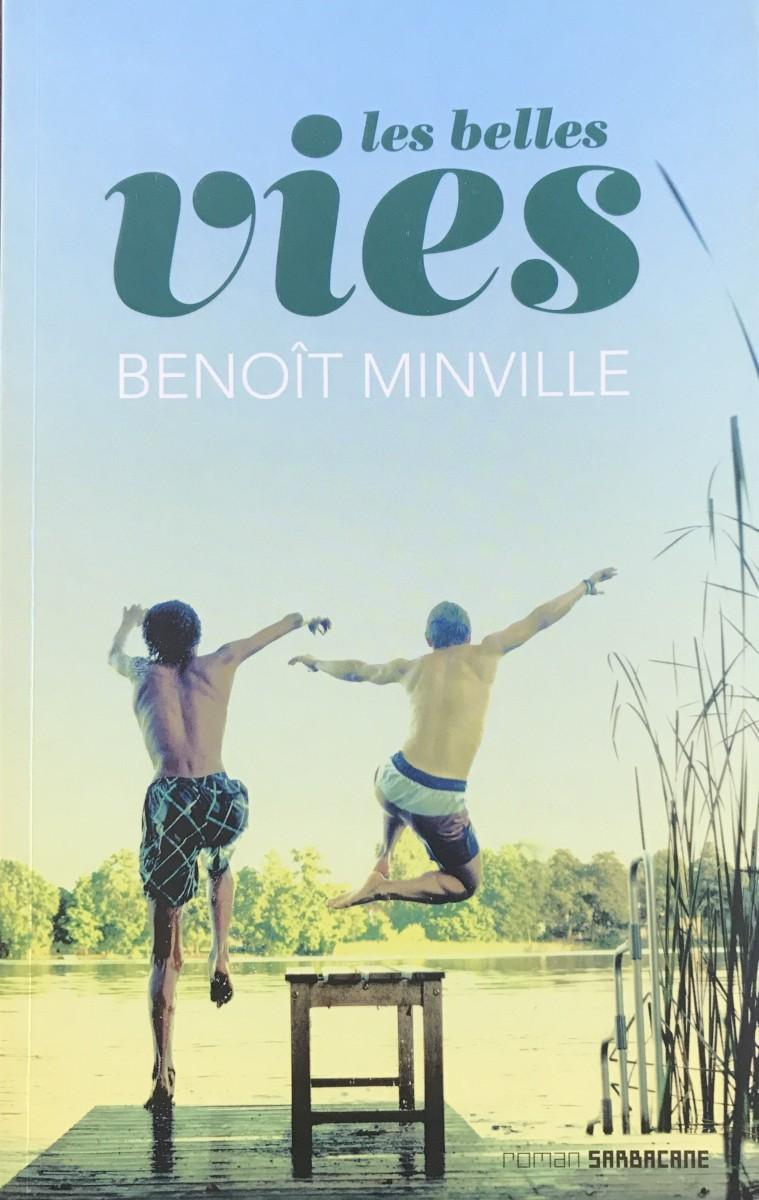 1_Les-belles-vies_Benoit-Minville_Editions-Sarbacane
