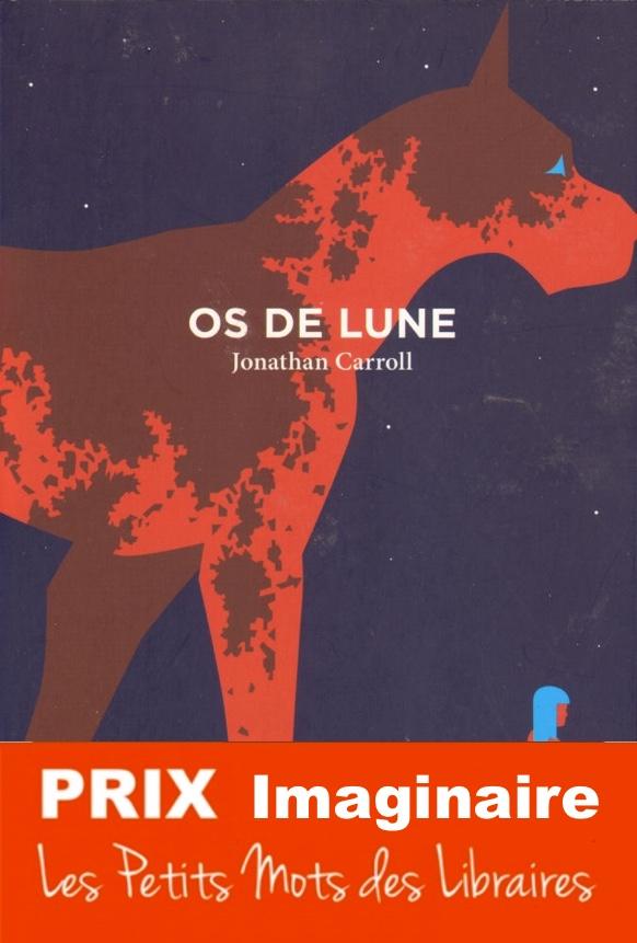 PRIX-2018-Os-de-lune-Jonathan-Caroll