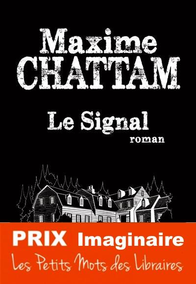 Le-signal-Maxime-Chattam-Prix-Imaginaire-2019