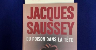 Du-poison-dans-la-tete-Jacques-Saussey