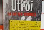 La loi des hommes de Wendall Utroi