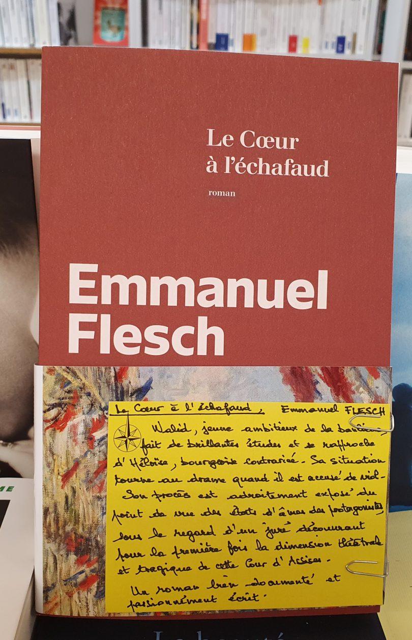 Le Coeur à l'échafaud de Emmanuel Flech