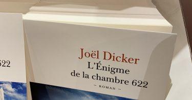 L'énigme de la Chambre 622 de Joël Dicker, Editions Fallois