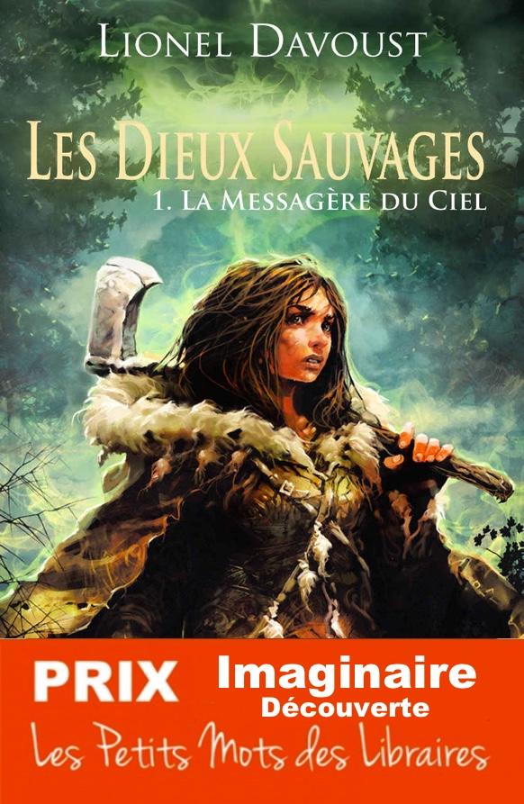 PRIX-2018-Les-dieux-sauvages-t1-la-messagere-du-ciel-Lionel-Davoust-Critic