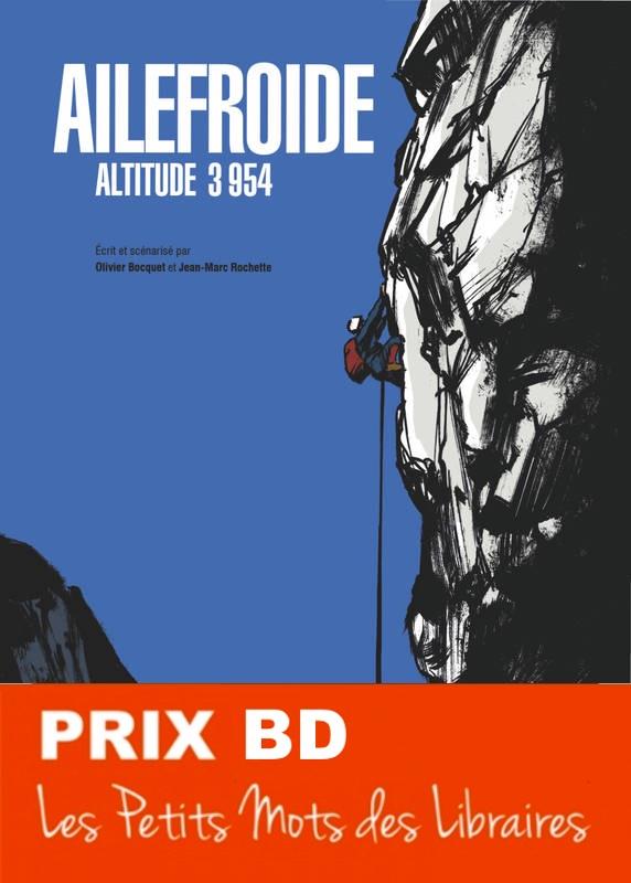 Ailefroide-altitude-3954-De-Jean-Marc-Rochette-PRIX-BD-2019