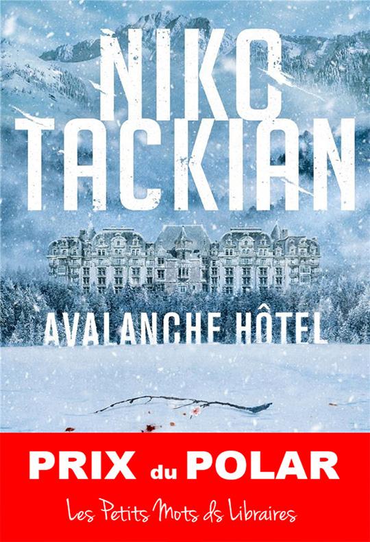 Avalanche-hotel-Niko-Tackian-Prix-du-Polar-2020