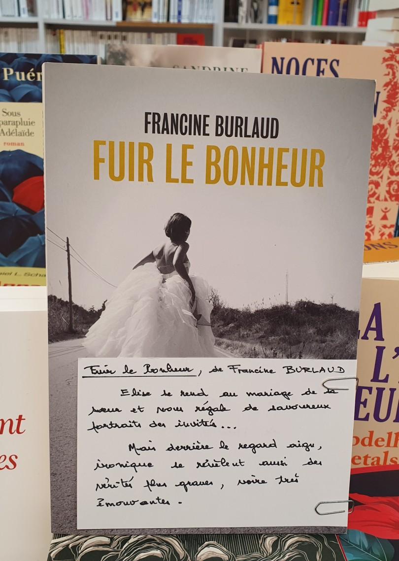 fuir le bonheur de Francine Burlaud