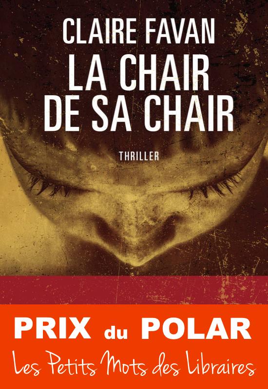La chair de sa chair - Claire Favan - Editions HarperCollins