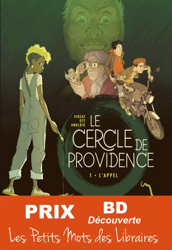 Le Cercle de Providence t1 - Sebastien Viozat, Anne-catherine Ott - Editions Jungle