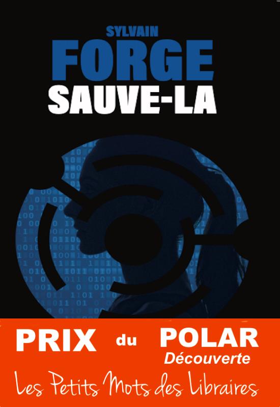 Sauve-Là - Sylvain Forge - Fayard